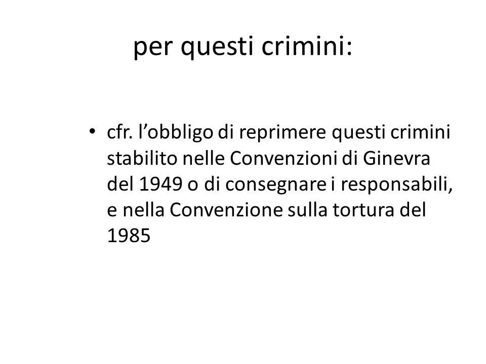 per questi crimini: cfr.
