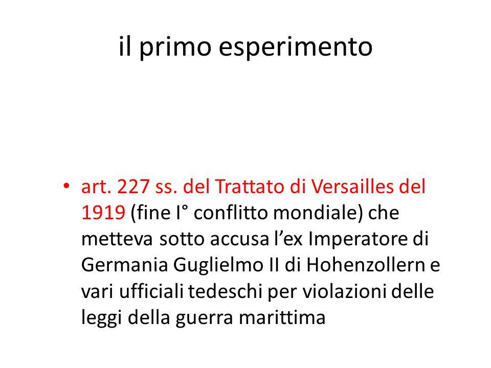 il primo esperimento art. 227 ss.