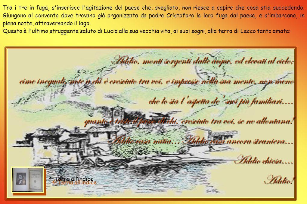 La notte degli inganni Delusi dall'avvocato Azzeccagarbugli, i nostri giovani innamorati ed Agnese si rivolgono a padre Cristoforo, cappuccino di un c