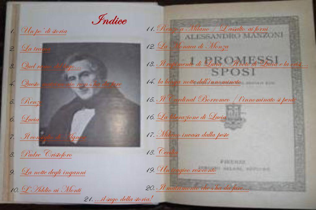 Laboratorio di lettura  Testo scelto: I Promessi Sposi  Autore : Alessandro Manzoni  Stesura: 1821/1840  Edizioni: 1 Fermo e Lucia 2 Gli Sposi Pro
