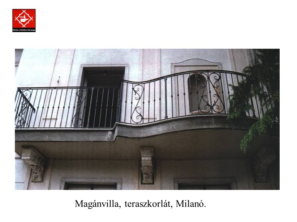 Prodotti assemblati a regola d'arte con la tecnica della chiodatura. Magánvilla, ablakrács, Milánó.