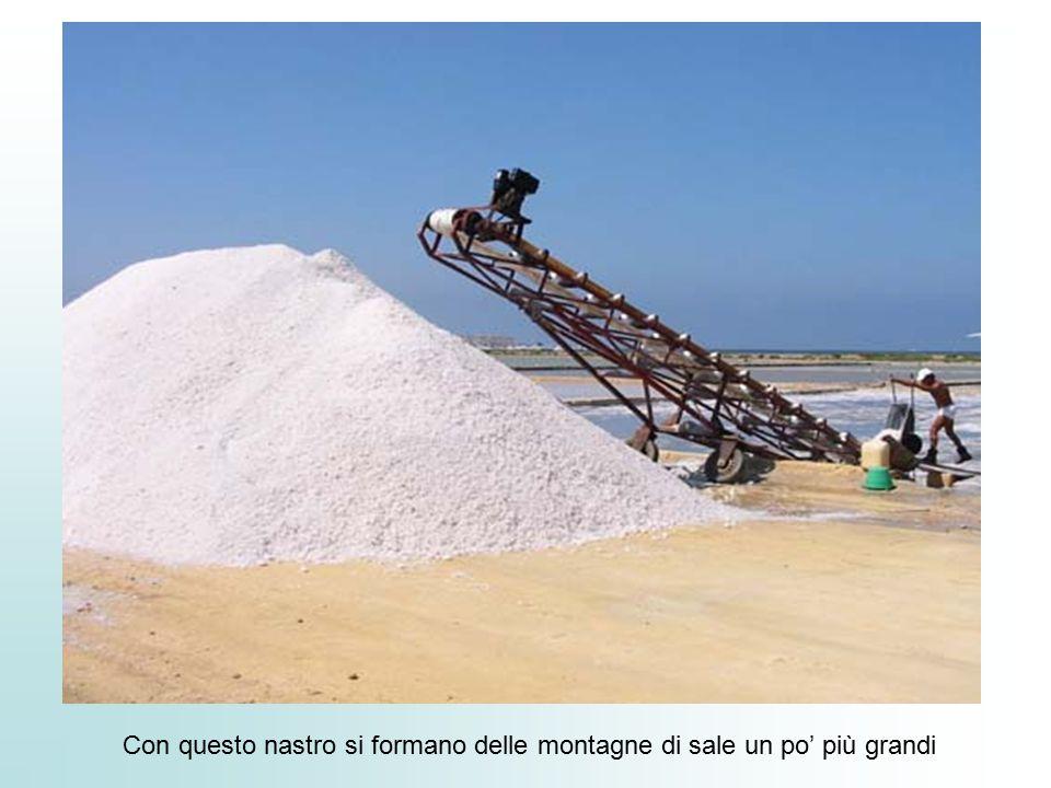Con questo nastro si formano delle montagne di sale un po' più grandi
