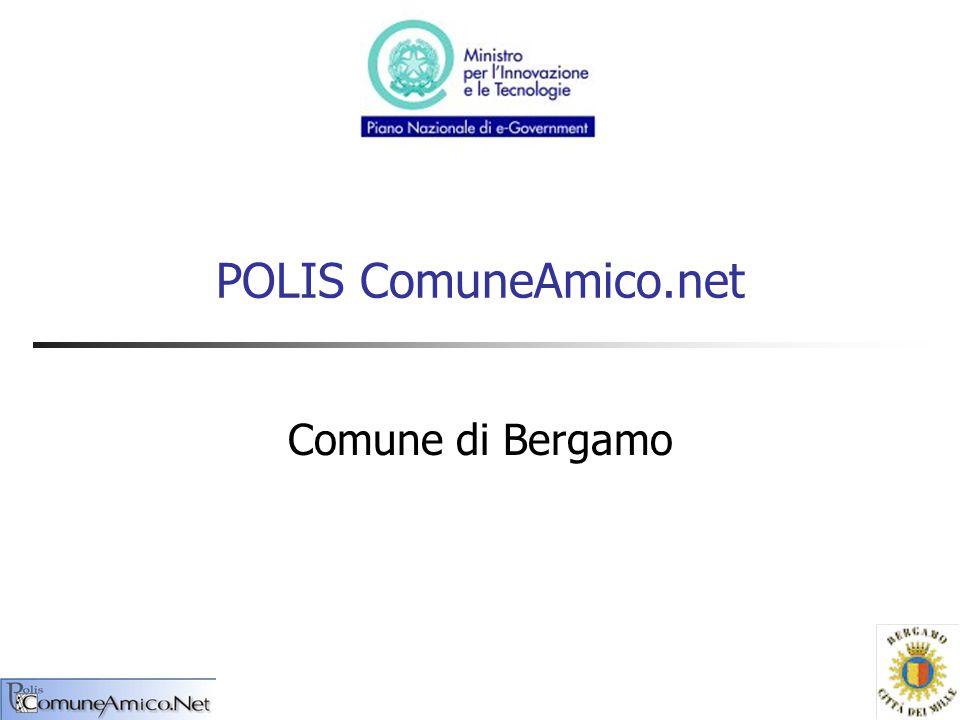 POLIS ComuneAmico.net Comune di Bergamo