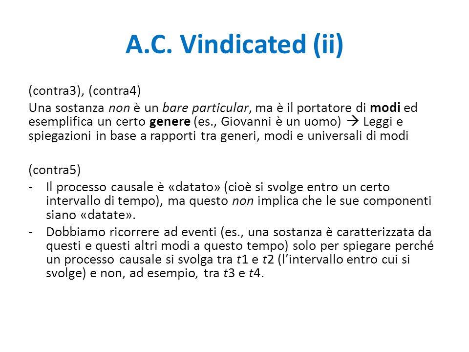 A.C. Vindicated (ii) (contra3), (contra4) Una sostanza non è un bare particular, ma è il portatore di modi ed esemplifica un certo genere (es., Giovan