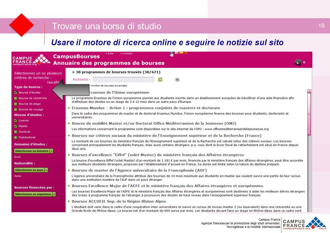 10 Trovare una borsa di studio Usare il motore di ricerca online e seguire le notizie sul sito