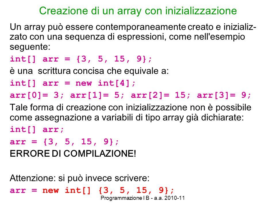 Programmazione I B - a.a.2010-11 Attenzione.