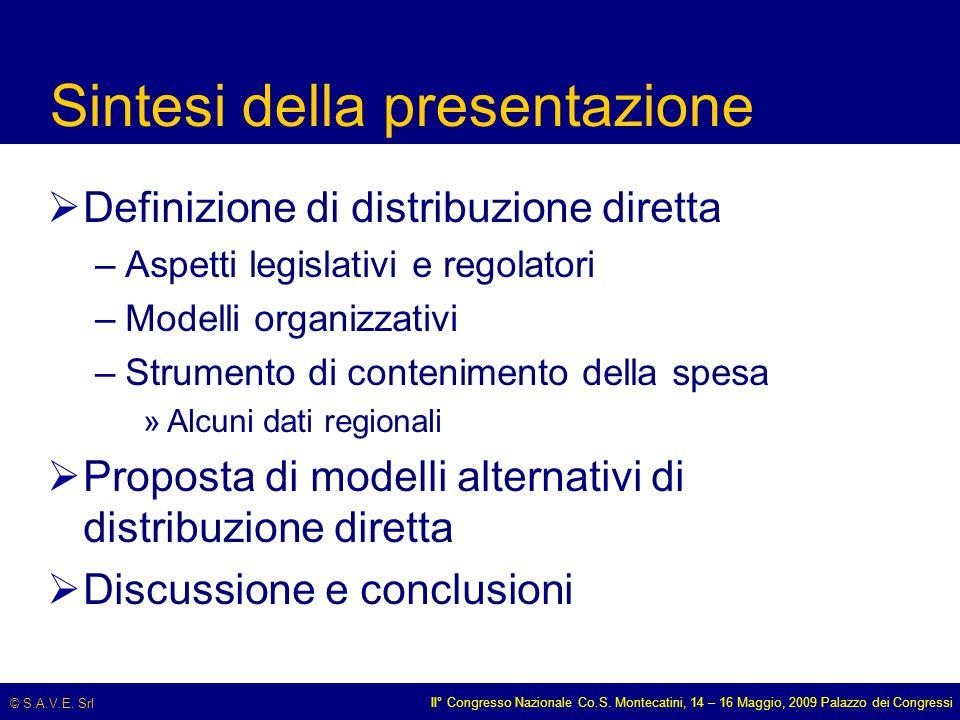© S.A.V.E. Srl II° Congresso Nazionale Co.S. Montecatini, 14 – 16 Maggio, 2009 Palazzo dei Congressi Sintesi della presentazione  Definizione di dist