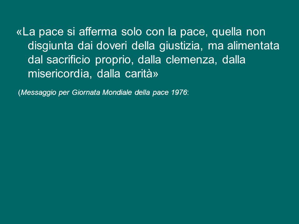 Risuonino ancora una volta le parole di Paolo VI: «Non più gli uni contro gli altri, non più, mai!... non più la guerra, non più la guerra!» (Discorso