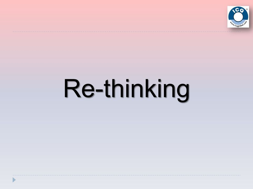 Re-thinking