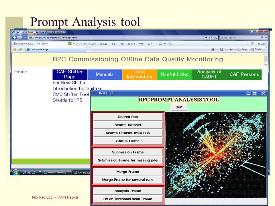 Pigi Paolucci - INFN Napoli 24 Prompt Analysis tool