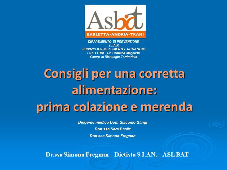 DIPARTIMENTO DI PREVENZIONE S.I.A.N. SERVIZIO IGIENE ALIMENTI E NUTRIZIONE DIRETTORE Dr.