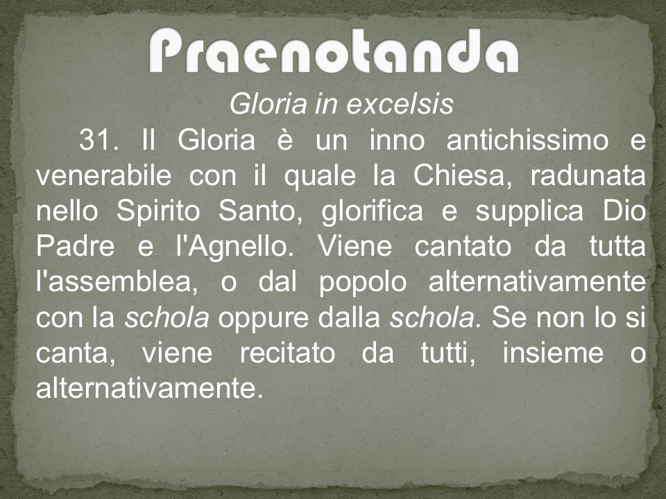 Gloria in excelsis 31.