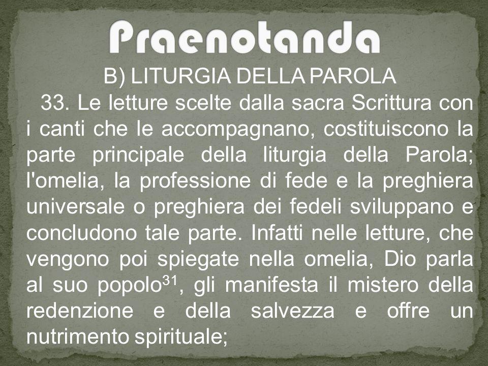 B) LITURGIA DELLA PAROLA 33.