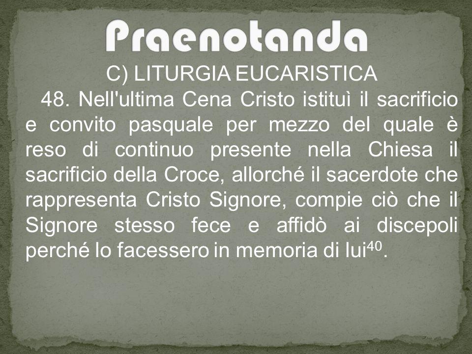C) LITURGIA EUCARISTICA 48.
