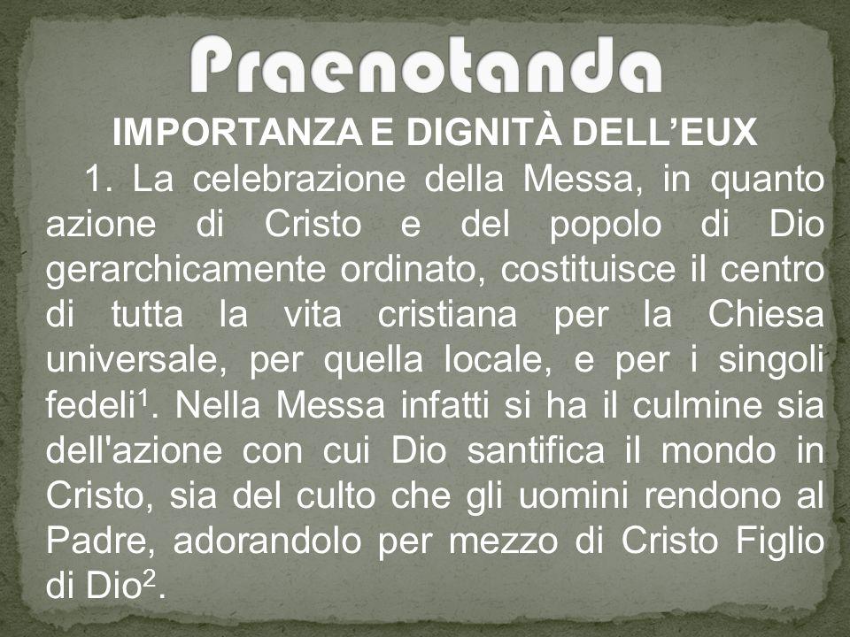 IMPORTANZA E DIGNITÀ DELL'EUX 1.