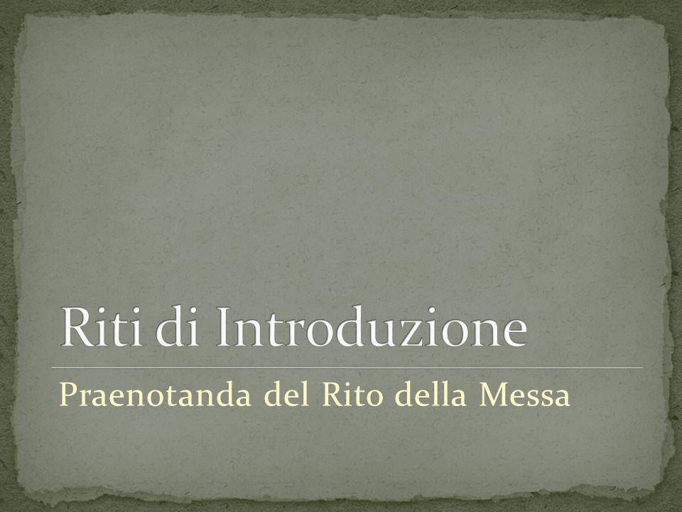 A) RITI DI INTRODUZIONE 24.