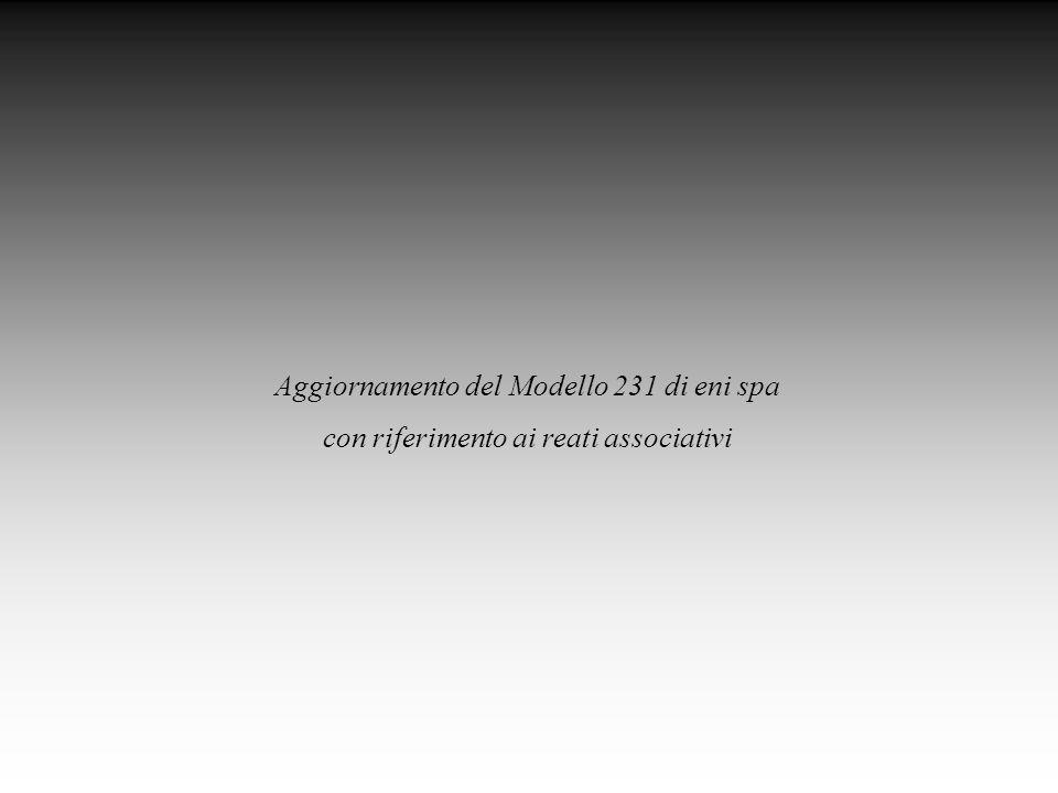 Aggiornamento del Modello 231 di eni spa con riferimento ai reati associativi