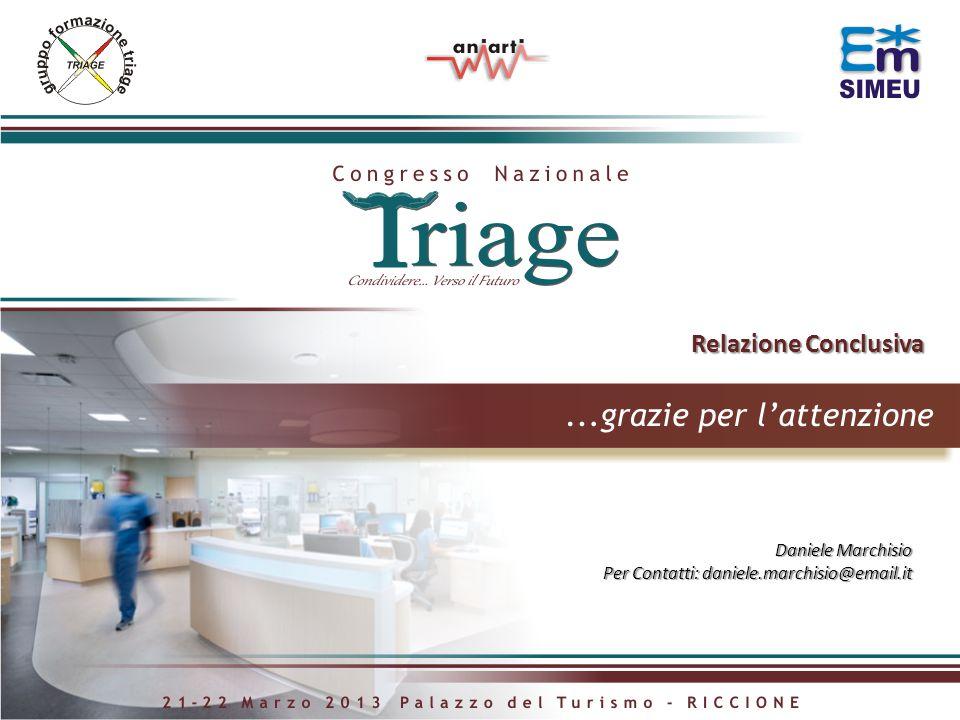 Daniele Marchisio Per Contatti: daniele.marchisio@email.it Relazione Conclusiva Relazione Conclusiva