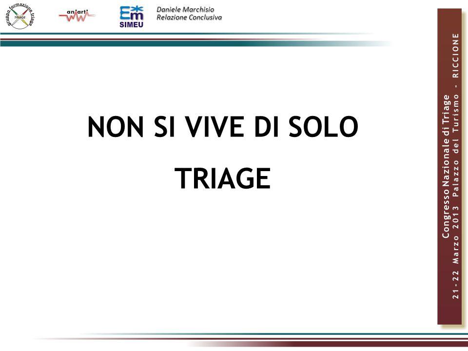Daniele Marchisio Relazione Conclusiva NON SI VIVE DI SOLO TRIAGE