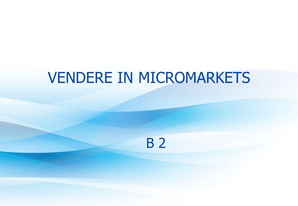 VENDERE IN MICROMARKETS B 2