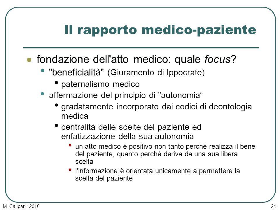 M. Calipari - 201024 Il rapporto medico-paziente fondazione dell'atto medico: quale focus?