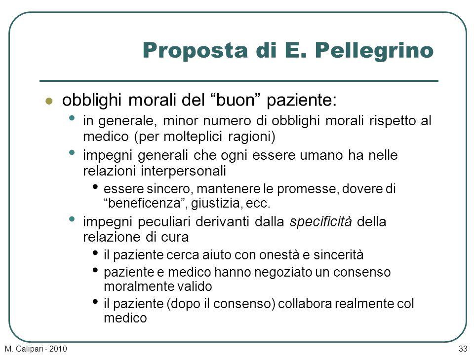 """M. Calipari - 201033 Proposta di E. Pellegrino obblighi morali del """"buon"""" paziente: in generale, minor numero di obblighi morali rispetto al medico (p"""