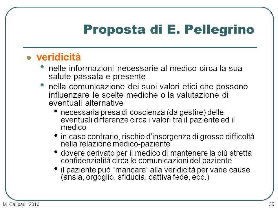 M. Calipari - 201035 Proposta di E. Pellegrino veridicità nelle informazioni necessarie al medico circa la sua salute passata e presente nella comunic