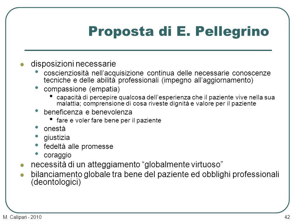 M. Calipari - 201042 Proposta di E. Pellegrino disposizioni necessarie coscienziosità nell'acquisizione continua delle necessarie conoscenze tecniche