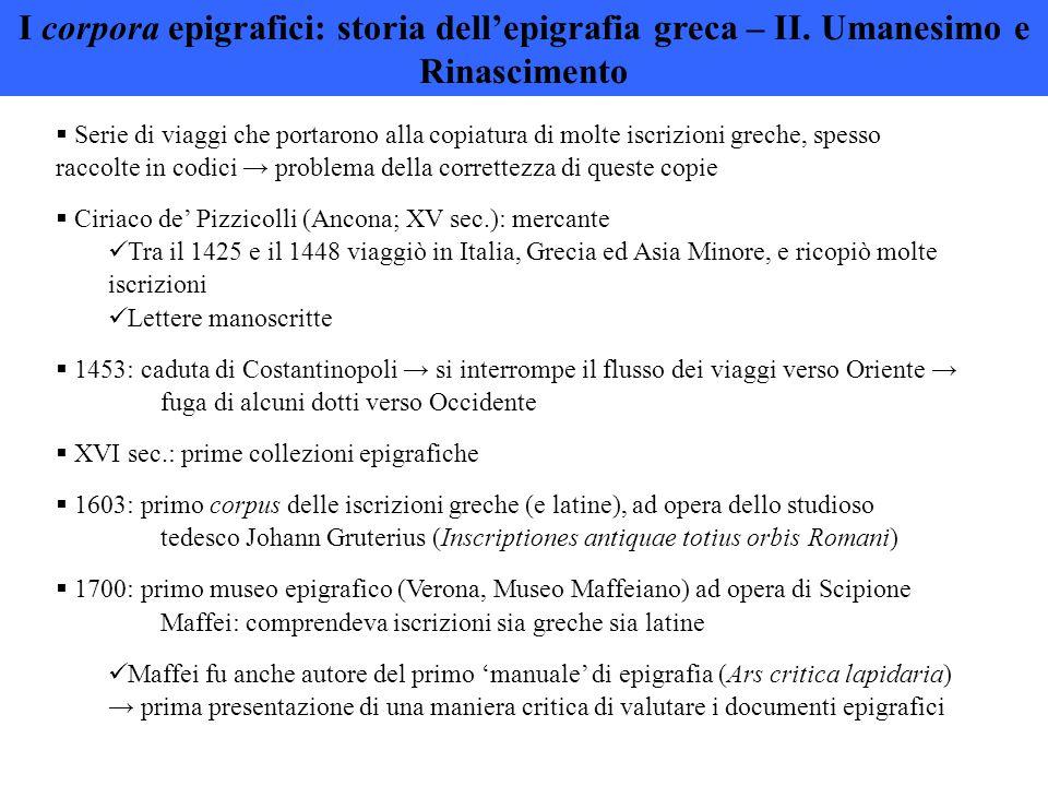 I corpora epigrafici: storia dell'epigrafia greca – II.