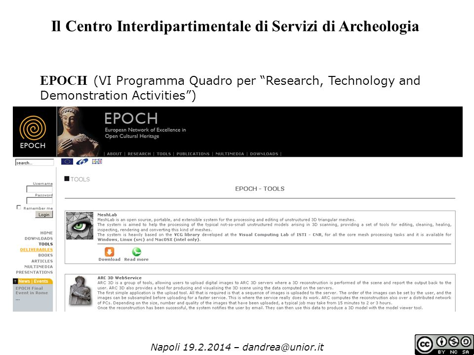 Napoli 19.2.2014 – dandrea@unior.it Il Centro Interdipartimentale di Servizi di Archeologia EPOCH (VI Programma Quadro per Research, Technology and Demonstration Activities )