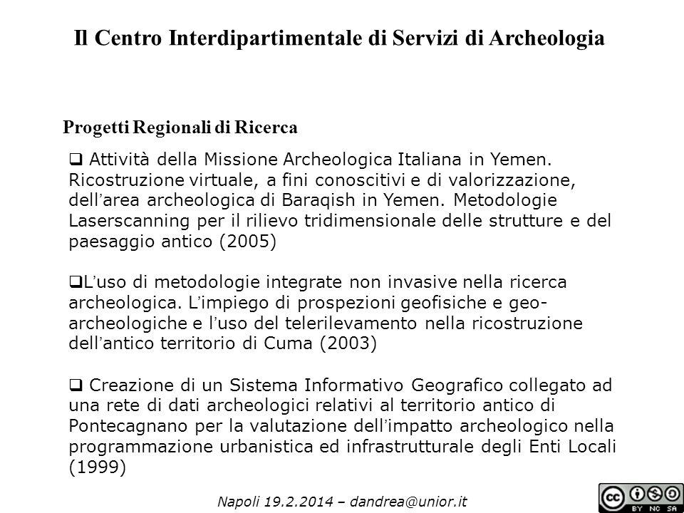Napoli 19.2.2014 – dandrea@unior.it  Attività della Missione Archeologica Italiana in Yemen.