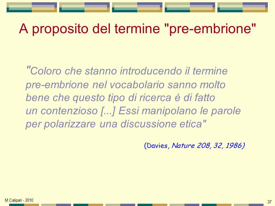 M.Calipari - 2010 37 A proposito del termine