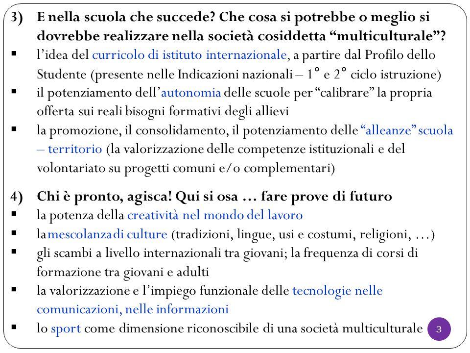 5)Alcune considerazioni di sintesi: dalle dichiarazioni di intenti a proposte operative … per chi vuole agire 6)Bibliografia minima 4