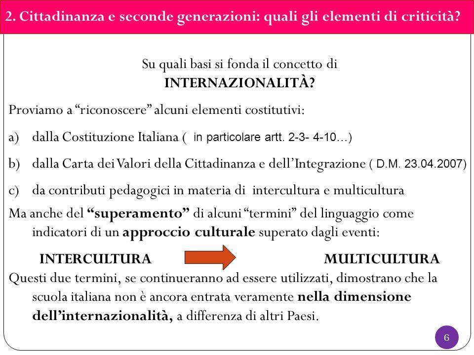 6 2. Cittadinanza e seconde generazioni: quali gli elementi di criticità.
