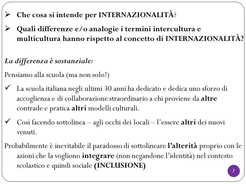 7  Che cosa si intende per INTERNAZIONALITÀ.