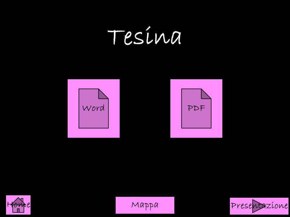 Tesina WordPDF Home Presentazione Mappa