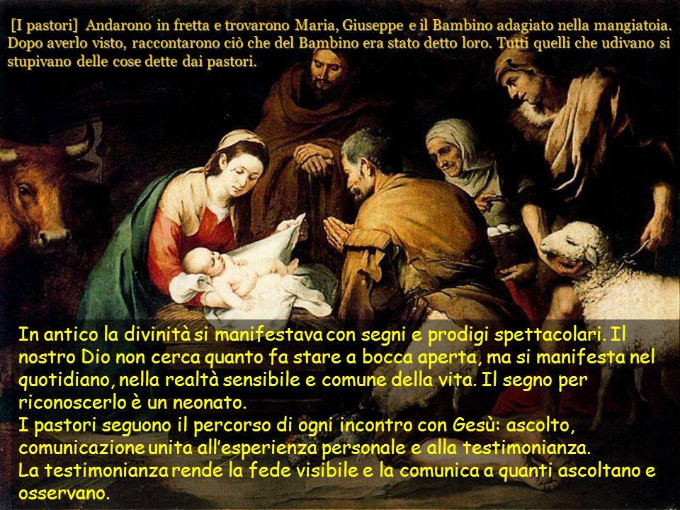 [I pastori] Andarono in fretta e trovarono Maria, Giuseppe e il Bambino adagiato nella mangiatoia.