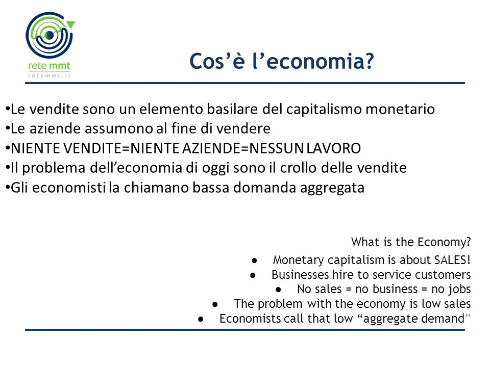 Cos'è l'economia. What is the Economy. ● Monetary capitalism is about SALES.