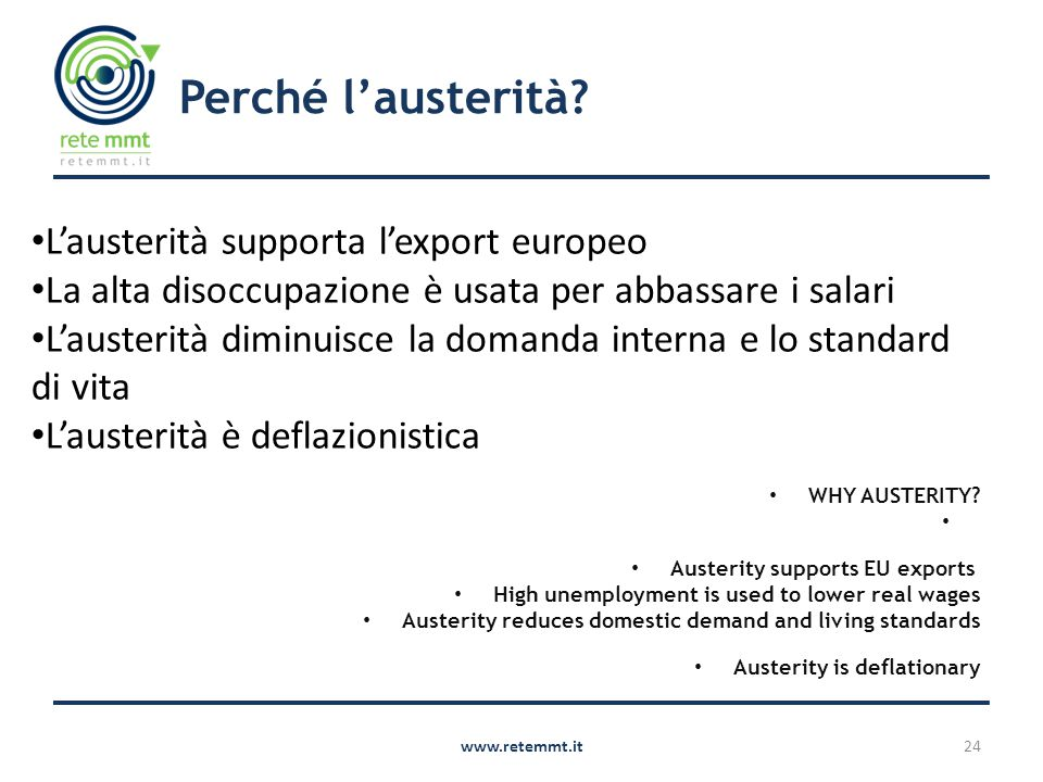 Perché l'austerità. WHY AUSTERITY.