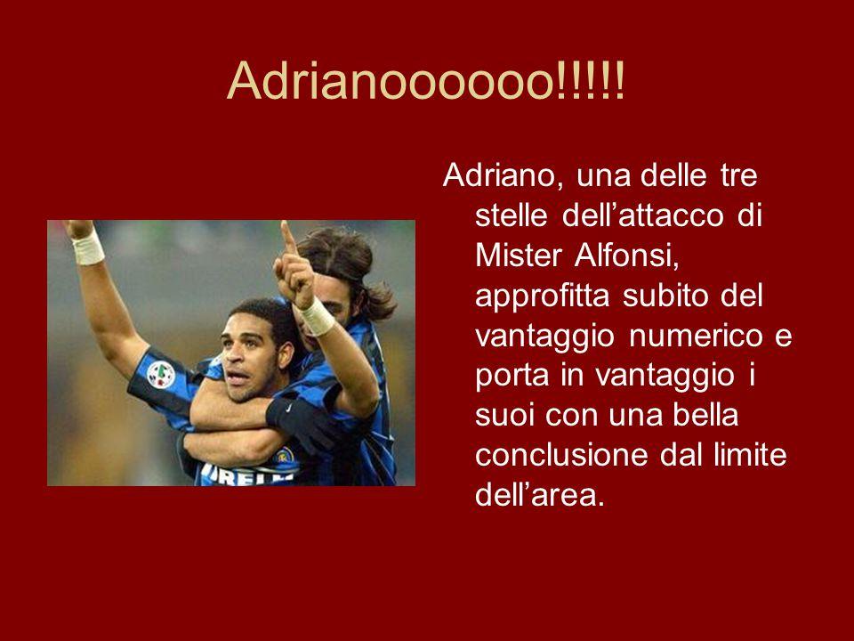 Adrianoooooo!!!!.
