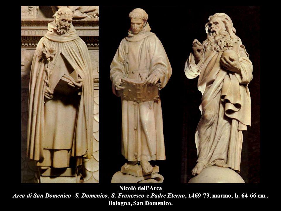 Nicolò dell'Arca Arca di San Domenico- S. Domenico, S. Francesco e Padre Eterno, 1469-73, marmo, h. 64-66 cm., Bologna, San Domenico.