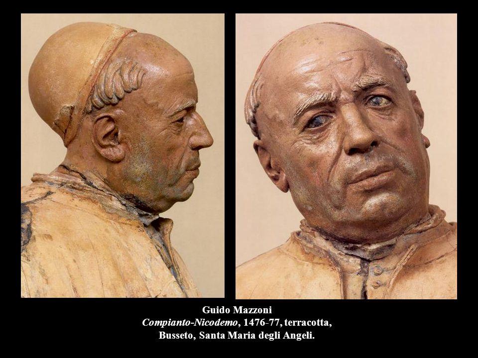 Guido Mazzoni Compianto-Nicodemo, 1476-77, terracotta, Busseto, Santa Maria degli Angeli.