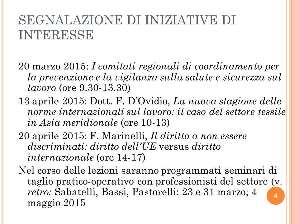 SEGNALAZIONE DI INIZIATIVE DI INTERESSE 20 marzo 2015: I comitati regionali di coordinamento per la prevenzione e la vigilanza sulla salute e sicurezz