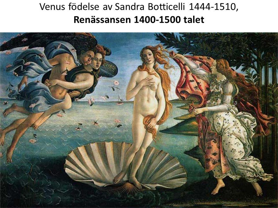 Venus födelse av Sandra Botticelli 1444-1510, Renässansen 1400-1500 talet
