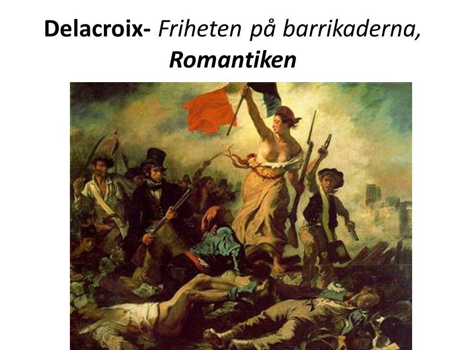 Delacroix- Friheten på barrikaderna, Romantiken