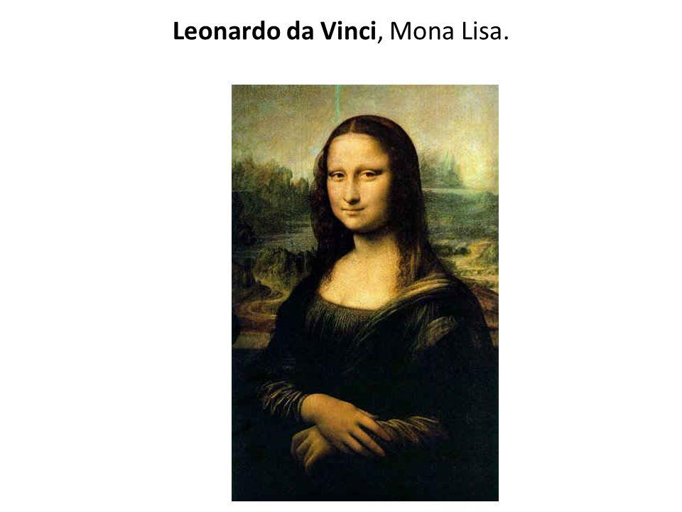 Leonardo da Vinci, Mona Lisa.
