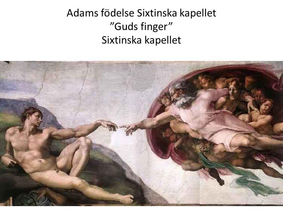 Adams födelse Sixtinska kapellet Guds finger Sixtinska kapellet