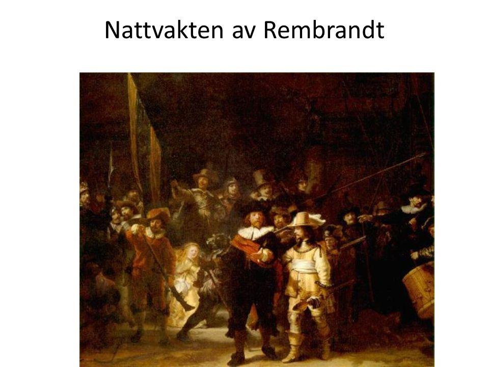 Nattvakten av Rembrandt
