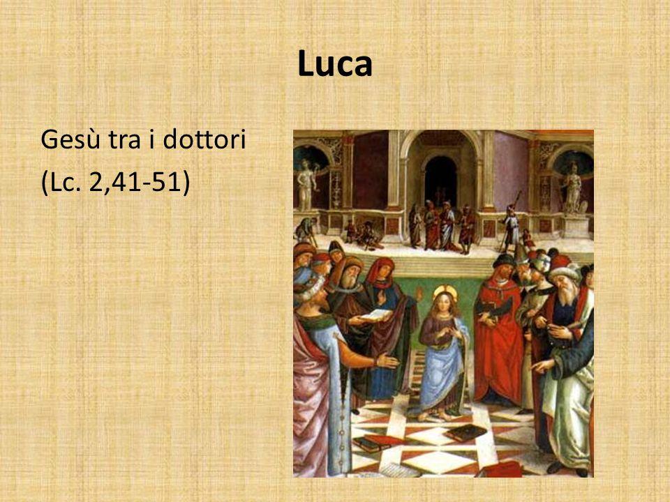 Luca Gesù tra i dottori (Lc. 2,41-51)