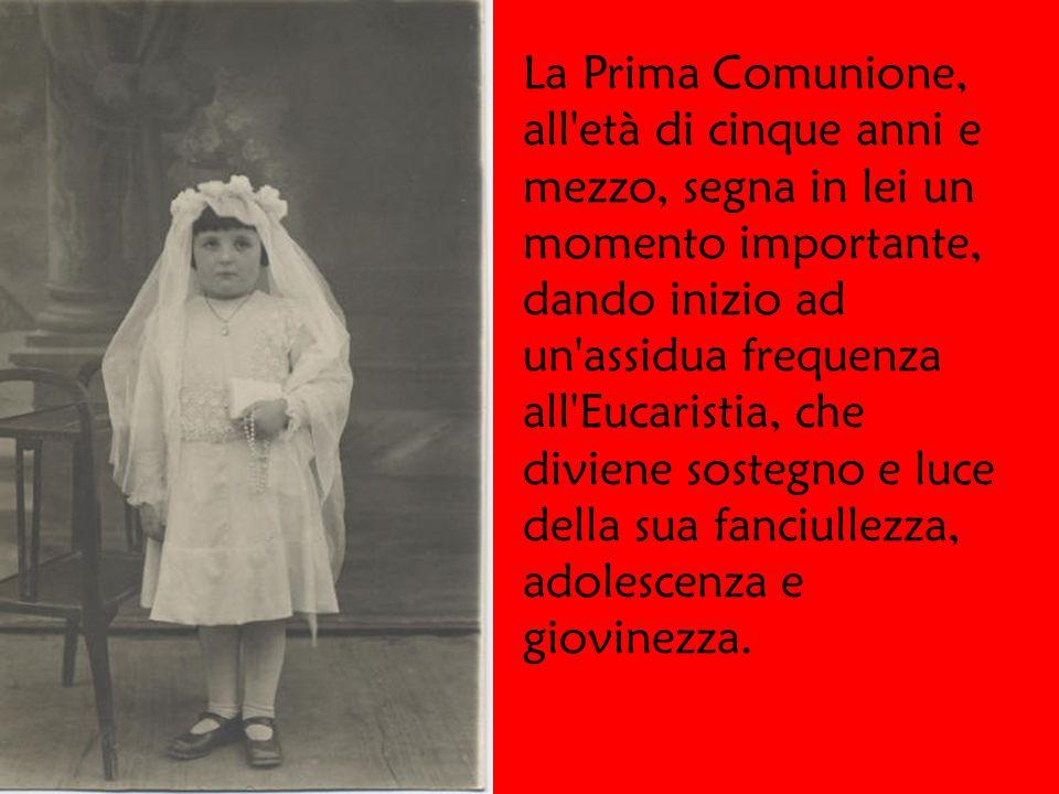 Nasce a Magenta (Milano) il 4 ottobre del 1922, decima di 13 fratelli La Prima Comunione, all età di cinque anni e mezzo, segna in lei un momento importante, dando inizio ad un assidua frequenza all Eucaristia, che diviene sostegno e luce della sua fanciullezza, adolescenza e giovinezza.